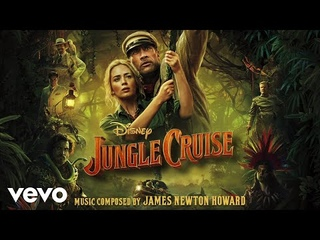 """James Newton Howard - Jungle Cruise Suite (From """"Jungle Cruise""""/Audio Only)"""