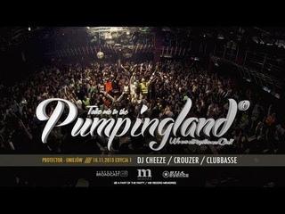 🎬 Video Live - Protector Uniejów - Pumpingland #1 [DJ CHEEZE, CROUZER, CLUBBASSE]    RE-UPLOAD