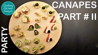 Canapés recipes || do your own party food || Part II || Cooking become simple
