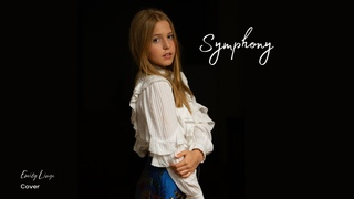 Symphony - Clean Bandit ft. Zara Larsson - Cover by Emily Linge
