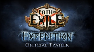 Path of Exile: Expedition Official Trailer