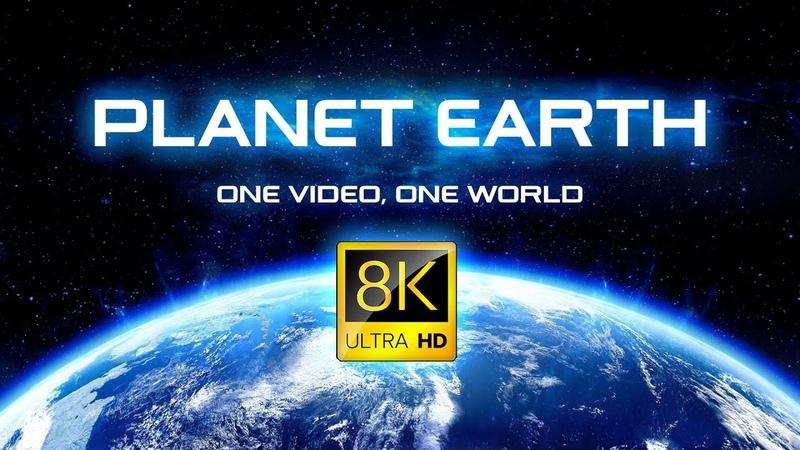 PLANET EARTH in 8K ULTRA HD