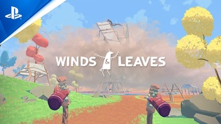 Winds & Leaves - Launch Trailer   PS VR
