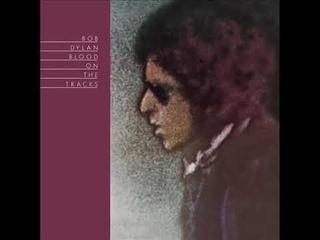 Bob Dylan 1975 Blood On The Tracks