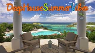 Deep House Summer Vibes Mix (27) 2021 -  Danelakis #Best of Deep Vocal House