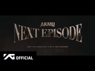 AKMU - COLLABORATION ALBUM [NEXT EPISODE] RELEASE ANNOUNCEMENT
