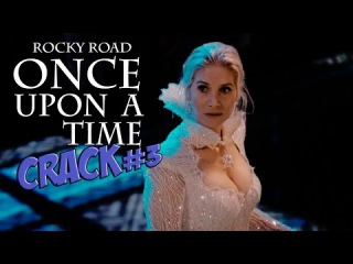 #3 OUAT CRACK | Rocky Road [4x03]