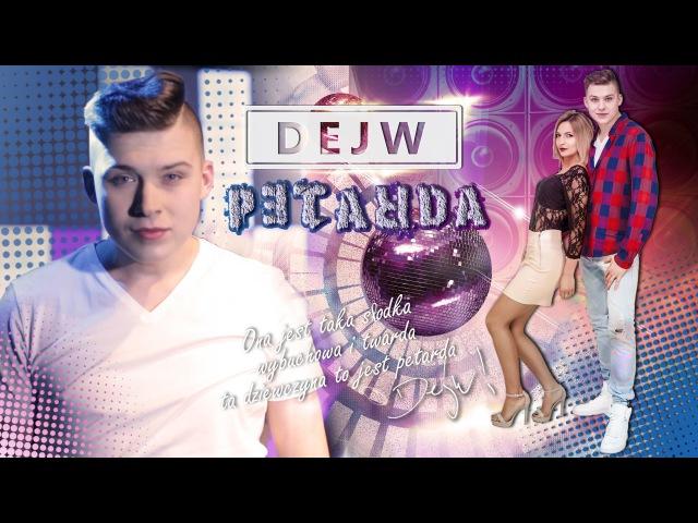 Dejw PETARDA Official Video HIT DISCO POLO 2016