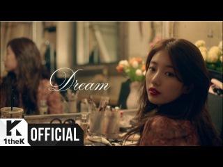 [Teaser] Suzy(수지), BAEKHYUN(백현) _ Dream