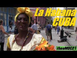 Travel to Caribbean: My Trip to CUBA - Wandering in La Habana (Havana)