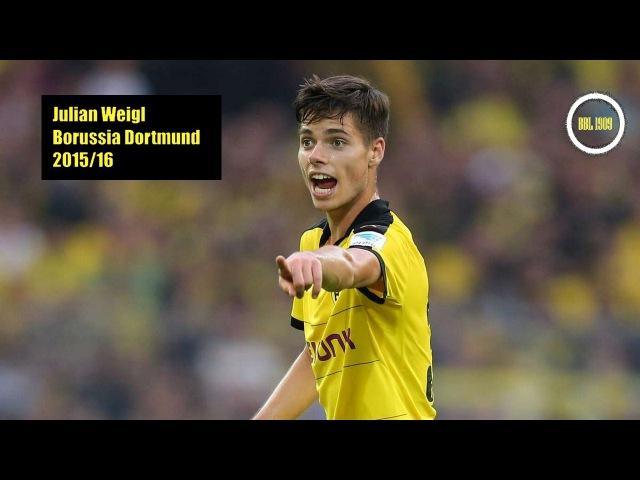 Julian Weigl Youngstar Insane Skills Passes Tackles 2015 16