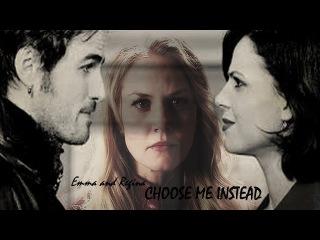 Emma and Regina || Swan Queen || Choose me instead