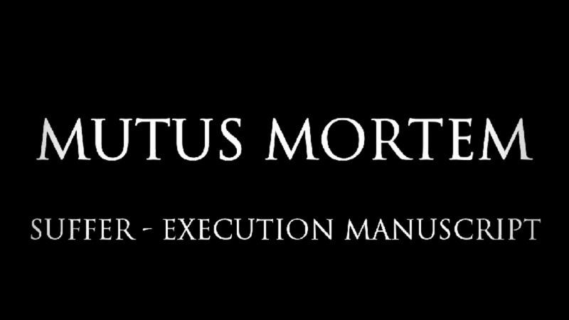 Mutus Mortem 2020 Suffer Execution Manuscript
