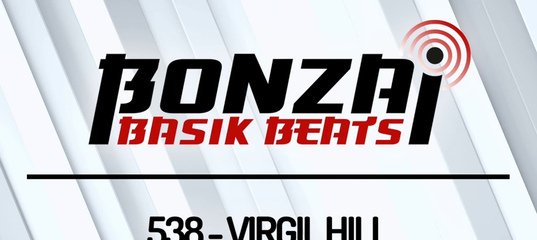 Bonzai Basik Beats #538 (Radioshow 25 December - Week 52 - mixed by Virgil Hill)