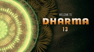 Welcome to Dharma Vol. 13