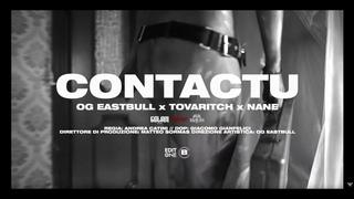 """OG Eastbull """"CONTACTU"""" ft. Tovaritch, NANE (Official Video)"""